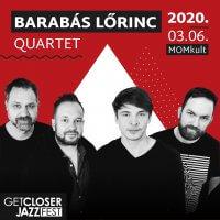 5. GetCloser Jazz Fest | Barabás Lőrinc Quartet
