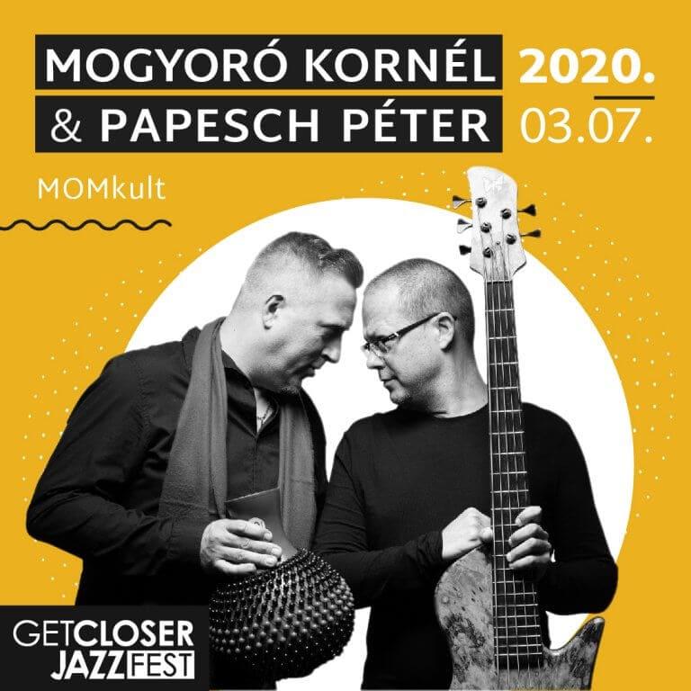 5. GetCloser Jazz Fest | Mogyoró Kornél & Papesch Péter