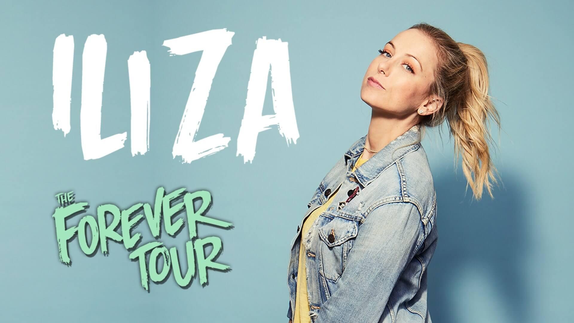 Iliza | The Forever Tour