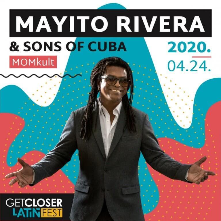 Mayito Rivera & Sons of Cuba | GetCloser Latin Fest