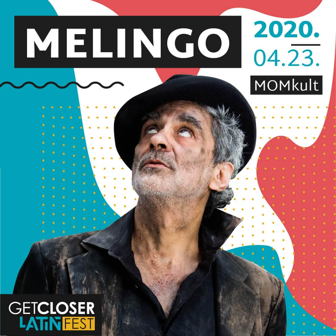 Melingo   GetCloser Latin Fest