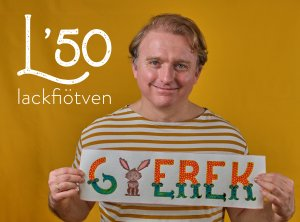 Lackfi50+1 | GYEREK