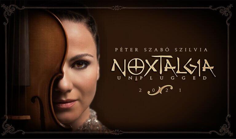 NOXTALGIA UNPLUGGED   Péter Szabó Szilvia