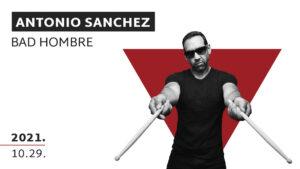 ANTONIO SANCHEZ BAD HOMBRE