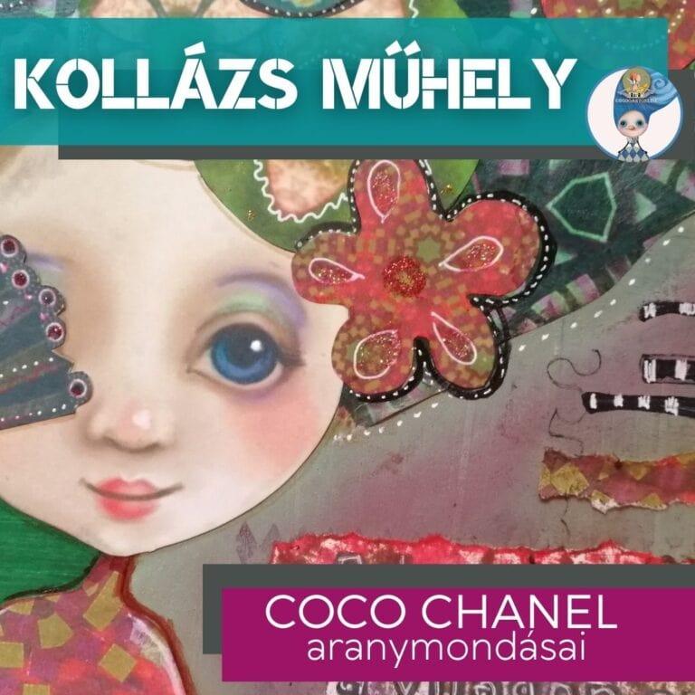 Kollázs workshop Coco Chanel szellemében!