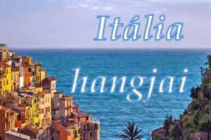 Itália hangjai